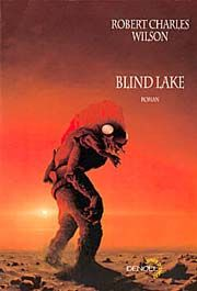 conseil de lecture SF : Blind Lake, roman de science-fiction de R. C. Wilson