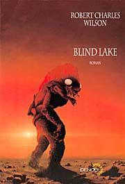 couverture de Blind Lake, roman de science-fiction de R. C. Wilson