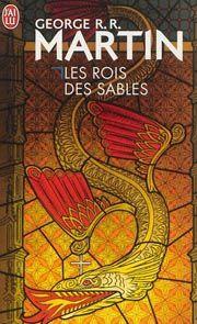 Les rois des sables, recueil de nouvelles SF par l'auteur de la série Le trône de fer