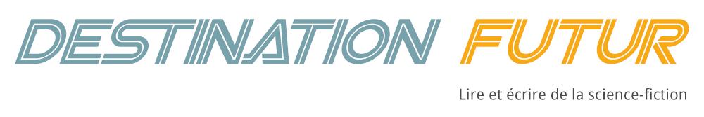 écrire de la science-fiction et s'auto-éditer sur Destination Futur