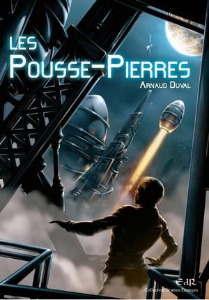 Les Pousse-Pierres d'Arnaud Duval, roman jeunesse d'anticipation