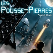 roman SF Les Pousse-Pierres d'Arnaud Duval aux éditions du Riez
