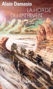 Couverture Folio SF de la Horde du Contrevent, roman fantasy d'Alain Damasio