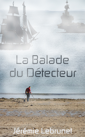 couverture La Balade du Détecteur, roman de science-fiction uchronie