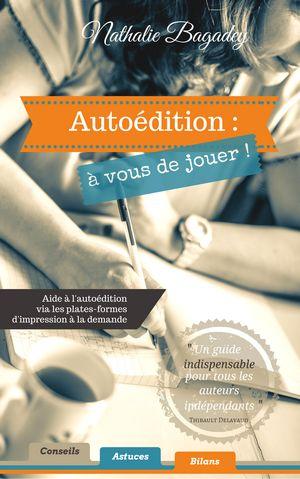 Nathalie Bagadey guide autoédition auto-édition