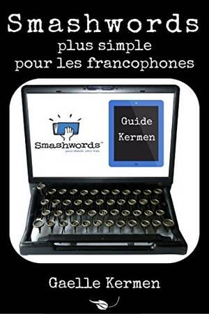 Smashwords plus simple pour les auteurs indépendants français qui veulent autoéditer leurs romans